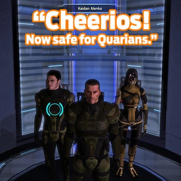 real product placment in mass effect for Cheerios are now safe for Quarians