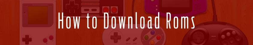 how-to-download-roms