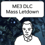 A review of ME3's Leviathan DLC and a retrospective of the game as a whole.