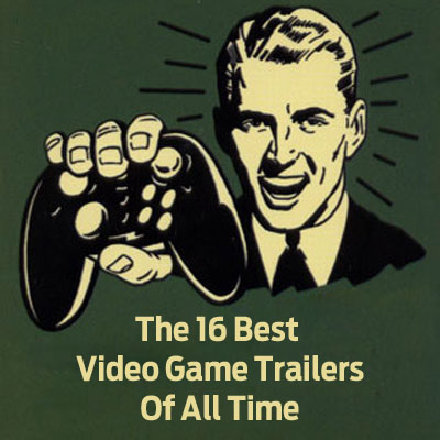 AGREEorDIE top 16 video game trailers of all time